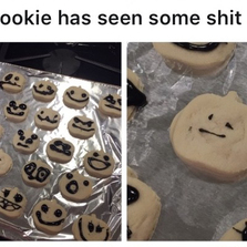 This cookie has seen some...