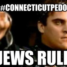 #connecticutPedo Jews rule