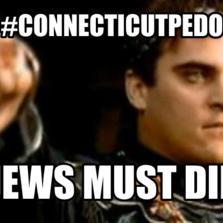 #connecticutPedo Jews must die