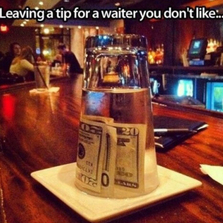 Leaving a tip for a waiter you do...