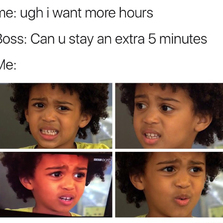 I want more hours