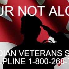 YOUR NOT ALONE  Canadian Veterans Suicide Helpline 1-800-268-7708