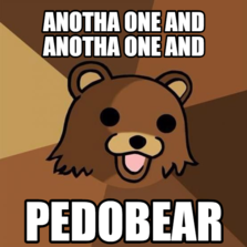 Anotha one and anotha one and pedobear