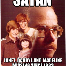 satan janet, darryl and madeline missing since 1983