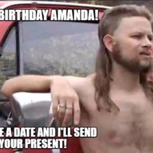 1601888 almost politically correct redneck hilarious pictures with captions,Happy Birthday Amanda Meme