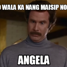 166058 actually i'm not even that mad hilarious pictures with captions,Angela Memes