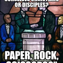 ...So do we call ourselves Christians or Disciples? Paper, Rock, Scissors?""