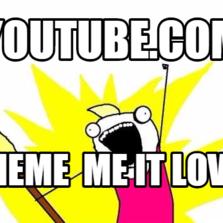 youtube.com meme  me it love