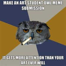 Make an Art Student Owl meme submission