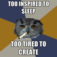 Too inspired to sleep