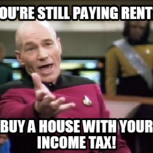 you're still paying rent? buy a house with your income tax!