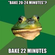 Bake 22 minutes