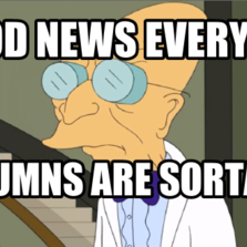 246840 i don't want to live on this planet anymore hilarious pictures,Good News Everyone Meme