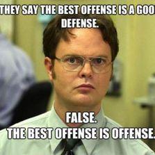 Best offense is a good defense