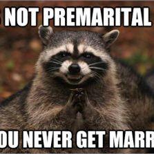 It's not premarital ***