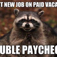 Start new job on paid vacation