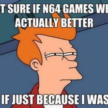 N64 games were better
