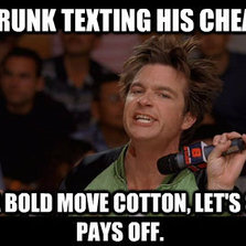 Drunk texting his cheating ex