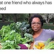 That one friend..