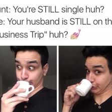 You're still single?