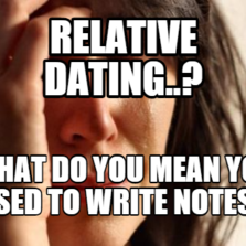 what do you mean by relative dating Sw science 10 unit 6 relative dating worksheet the relative dating law that you used to determine which bed was older and which was younger.