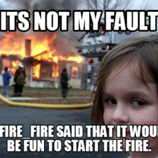 911941 disaster girl hilarious pictures with captions,Start A Fire Meme