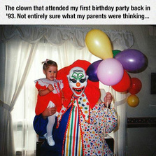 The Clown That Attended My First Birthday Party